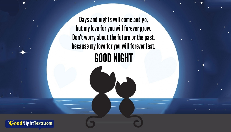 Days and Nights Will Come and Go @ GoodNightTexts.com
