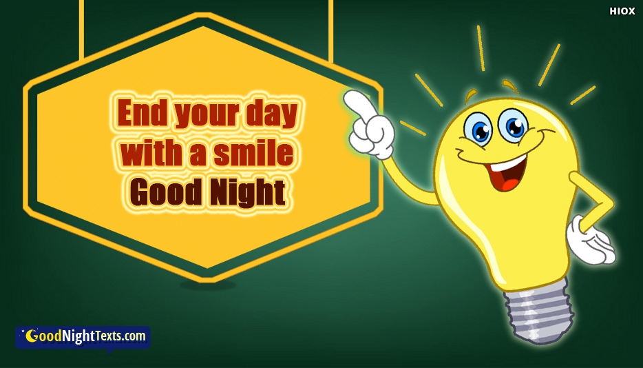 End Your Day With A Smile. Good Night