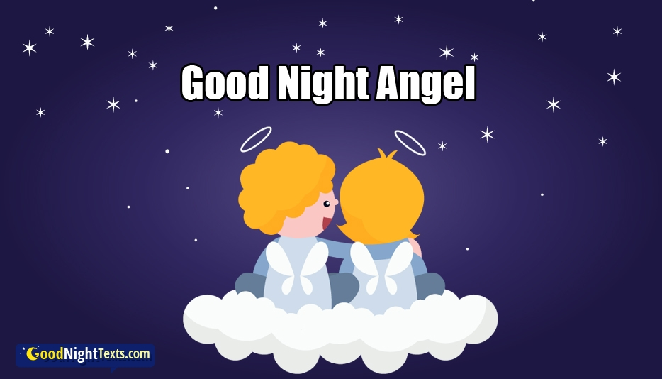 Good Night Angel - Good Night Texts for Daughter