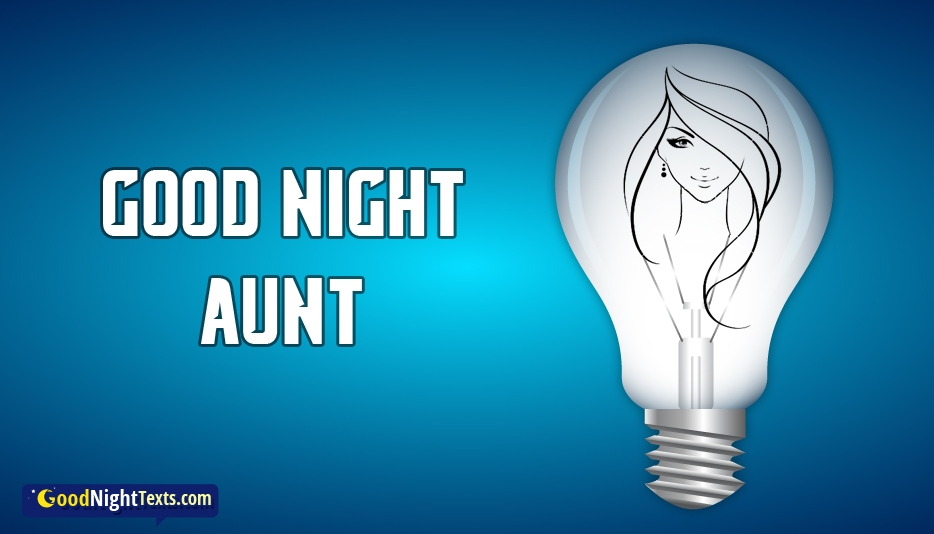 Good Night Aunt - Good Night Texts for Aunt