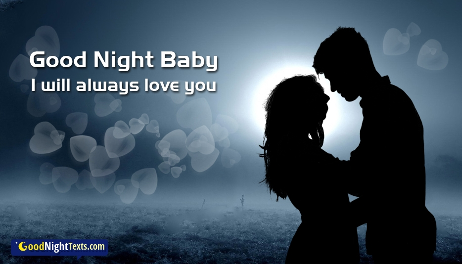 Good Night Baby I Will Always Love You - Good Night Text Messages / SMS For Lover With Images
