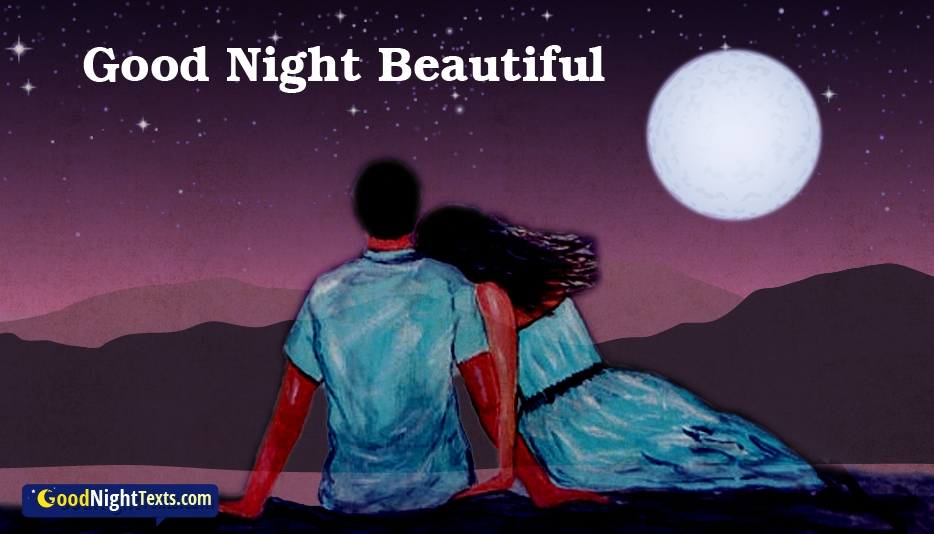 Good Night Beautiful - Good Night Texts for Lover