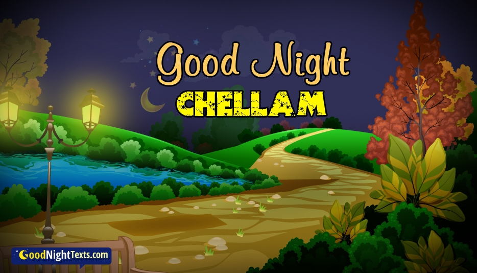 Good Night Chellam @ GoodNightTexts.com