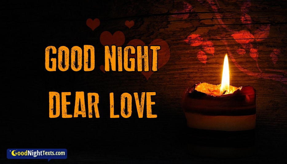 Good Night Dear Love - Good Night Texts for Love