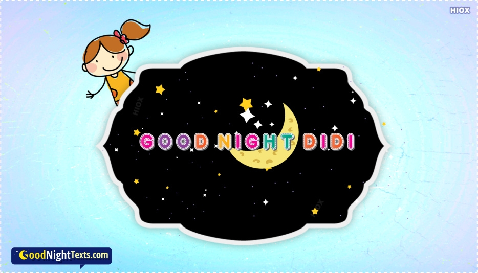 Good Night Didi
