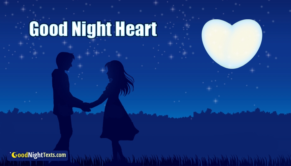 Good Night Heart @ Goodnighttexts.com