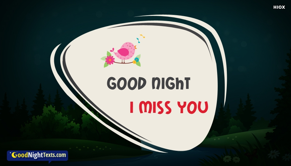 Good Night I Miss You At Goodnighttextscom