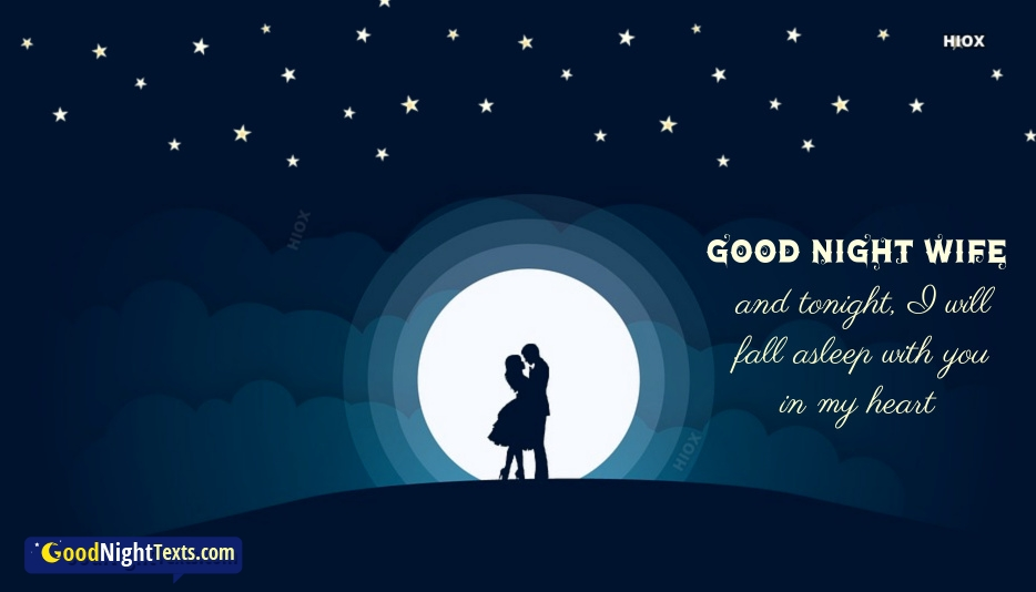 Good Night Love Text To My Wife | I Will Fall Asleep With You In My Heart
