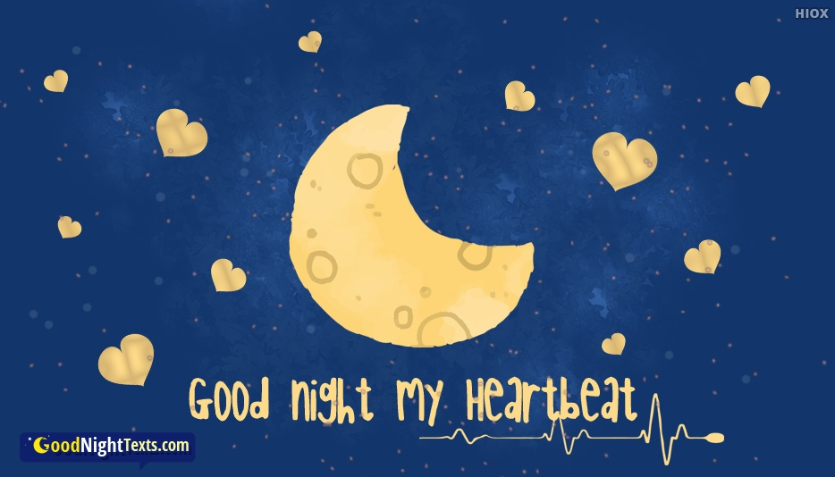 Good Night Texts for Heartbeat