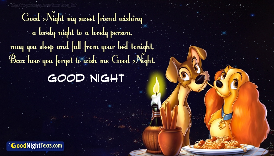 Good Night My Sweet Friend