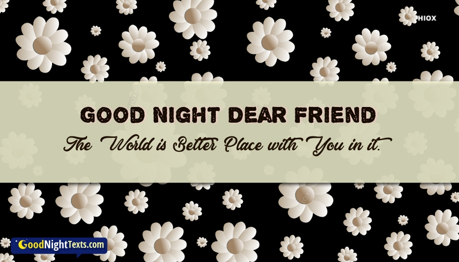 Good night text msg for best friend