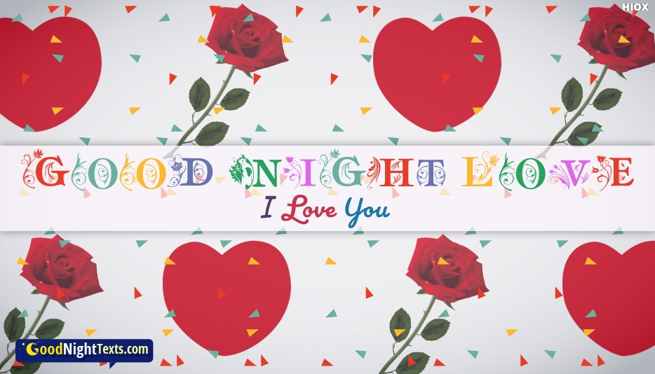Goodnight My Love I Love You - Good Night Texts for My Love