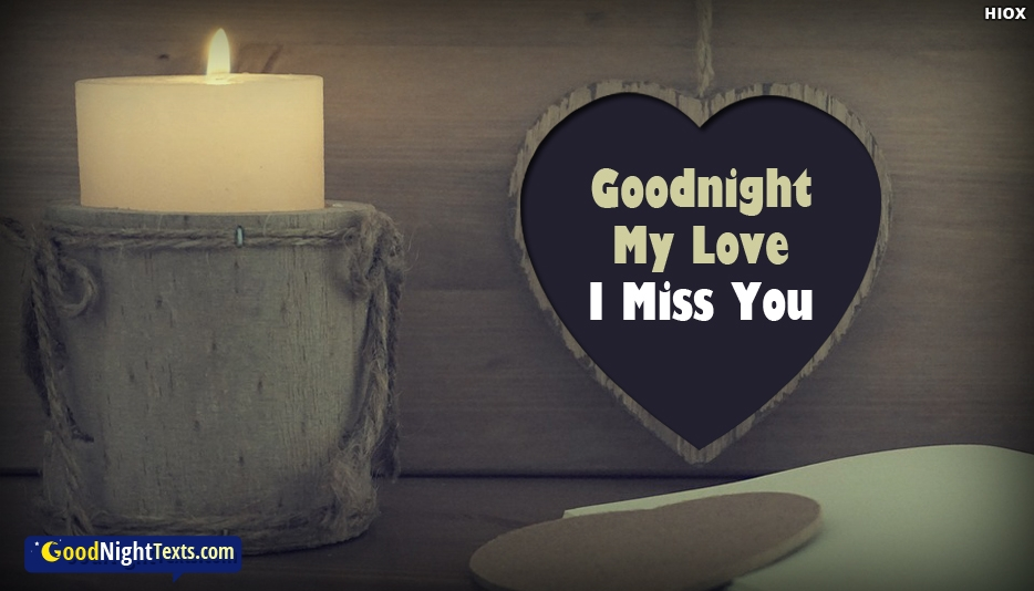 Goodnight My Love I Miss You -  Good Night Texts for My Love