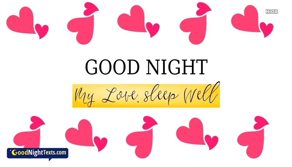 Goodnight My Love Sleep Well Message