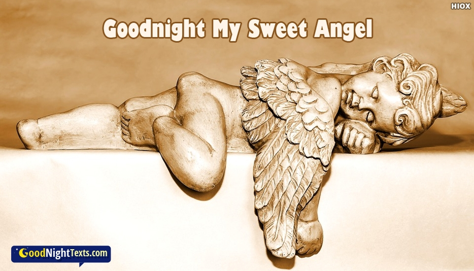Goodnight My Sweet Angel -  Good Night Texts for Angel