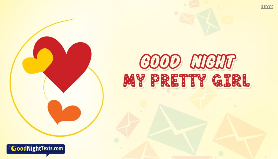 Goodnight Texts For A Girl - Good Night My Pretty Girl