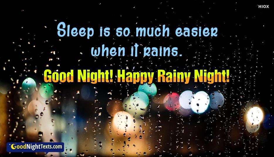 Happy Rainy Night - Sleep is So Much Easier When It Rains. Good Night! Happy Rainy Night