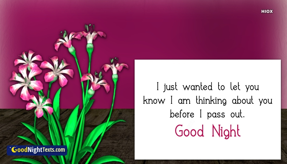 I Am Thinking About You. Good Night