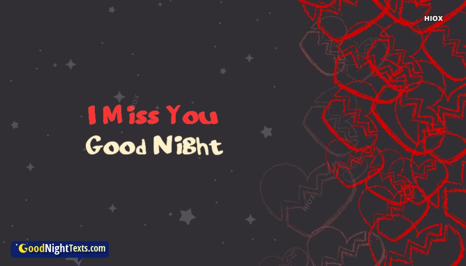 I Miss You Goodnight At Goodnighttextscom