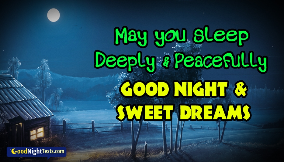 May You Sleep Deeply and Peacefully. Good Night and Sweet Dreams - Good Night Text Messages / SMS For Lover With Images