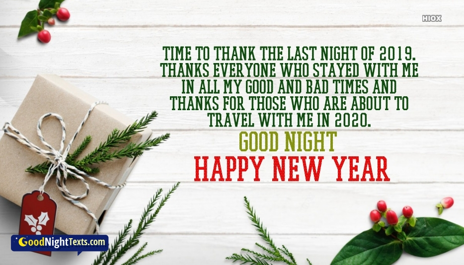 Time To Thank The Last Night Of 2019