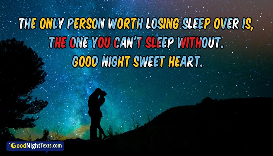 The Only Person Worth Losing Sleep Over is, the One You Can