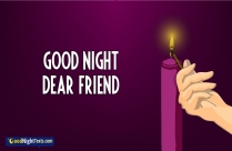 Good Night Dear Friend