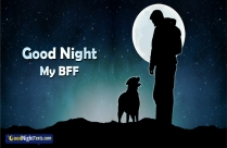 Good Night My BFF