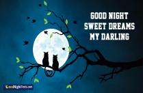 Good Night Sweet Dreams My Darling