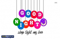 Sleep Tight My Love Pics